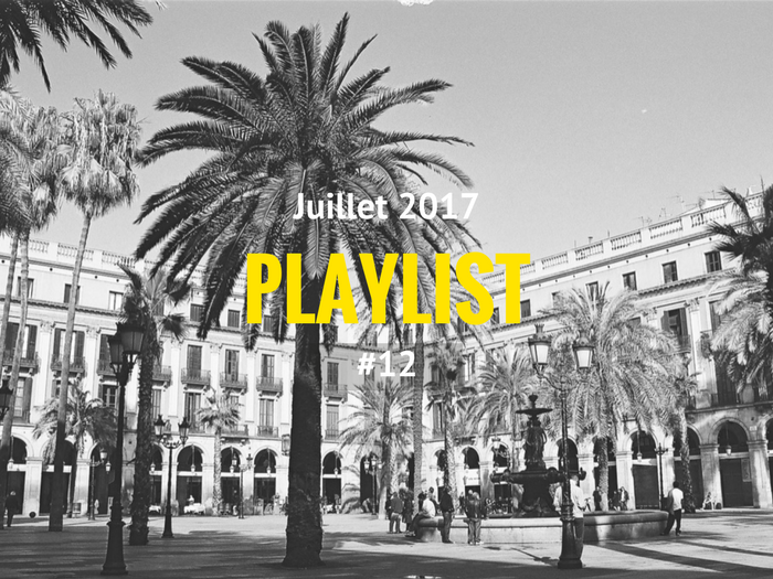 Playlist #12 Barcelone insolite