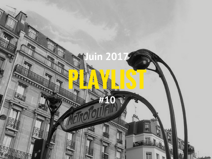 Playlist #10 Paris