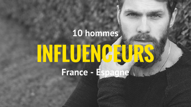10 hommes influenceurs