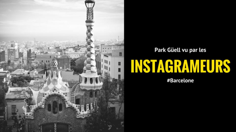 Park Güell vu par les instagrameurs