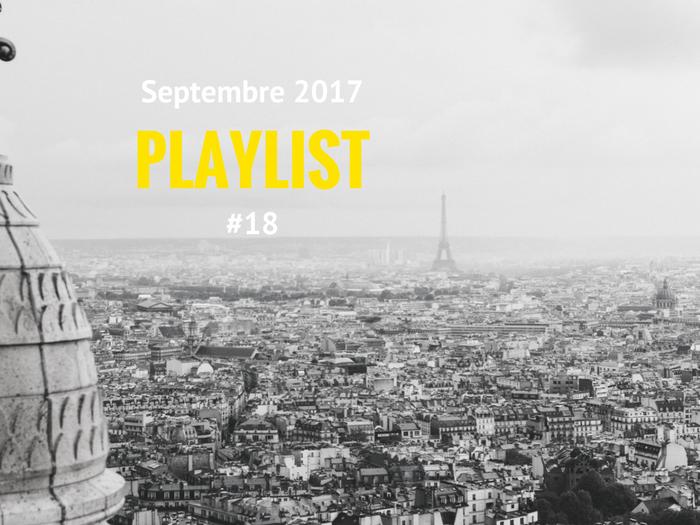 Playlist # 18 Les journées européennes du Patrimoine 2017