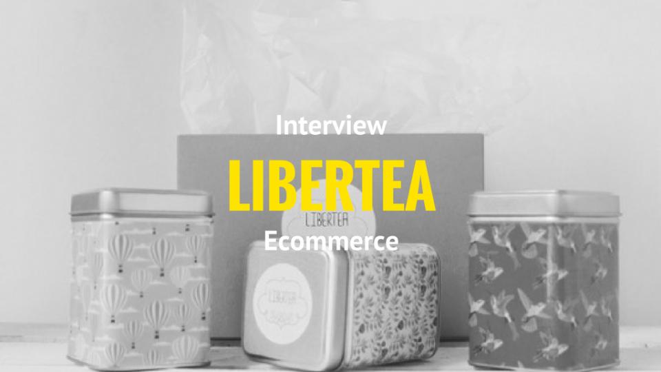 Libertea, le thé qu'il vous faut