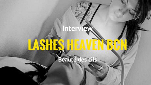 Interview Lashes Heaven Bcn