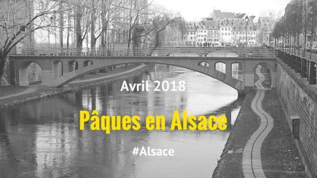 Pâques en Alsace, entre traditions et printemps