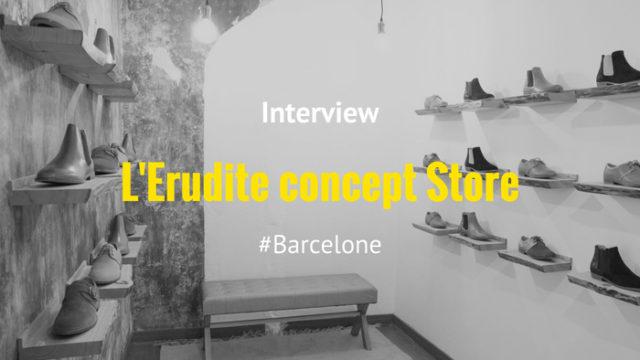 Interview – l'Erudite Concept Store