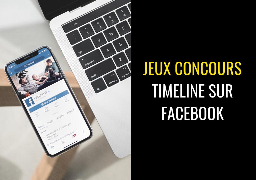 Jeux Concours Timeline, comment engager votre communauté