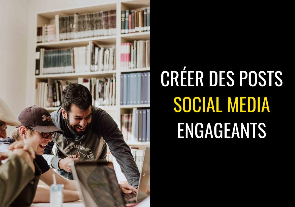 10 exemples de posts Social Media engageants