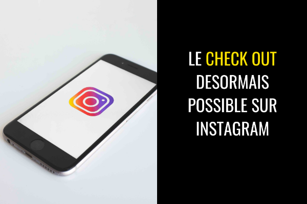 Facebook officialise le paiement sur Instagram Shopping