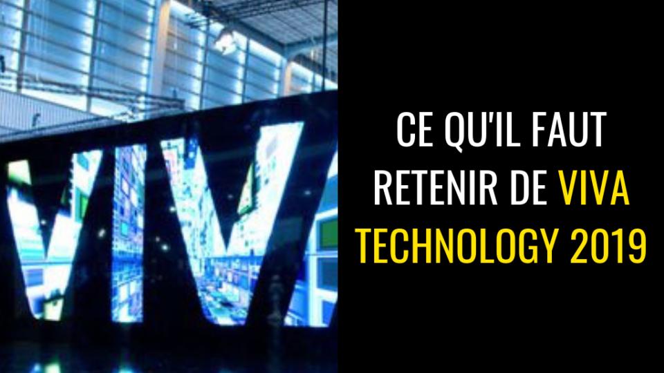 Ce qu'il faut retenir de Viva Technology 2019