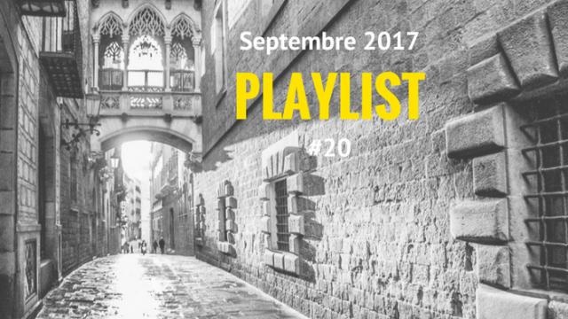 Playlist #20 Le barrio Gótico