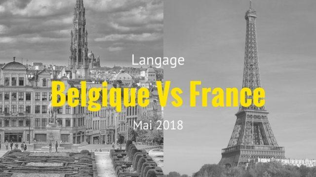 Le langage Belge VS Français – Be Influent International