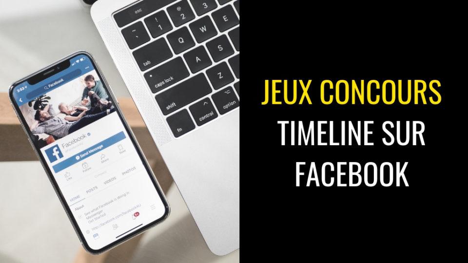 Jeux Concours Timeline sur Facebook