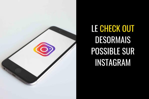 Facebook officialise le paiement sur Instagram Shopping