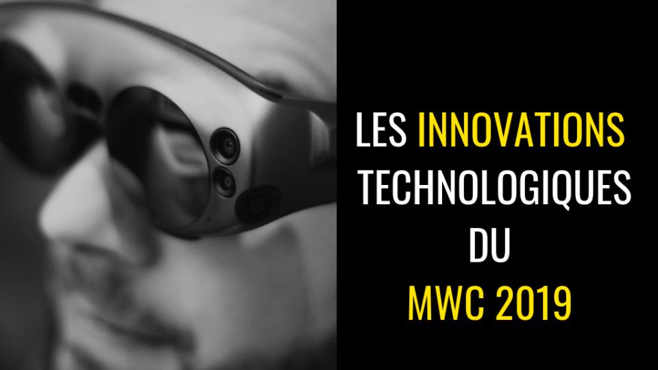 les innovations technologiques du MWC 2019