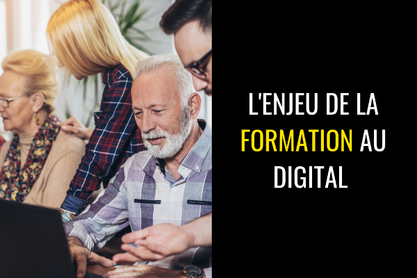 L'enjeu de la formation au digital