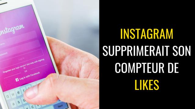 Instagram : Fin du compteur de like ?